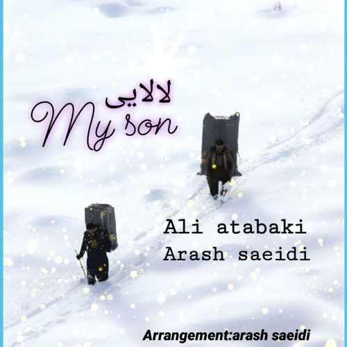 دانلود آهنگ جدید علی اتابکی و آرش سعیدی لالایی و مای سان