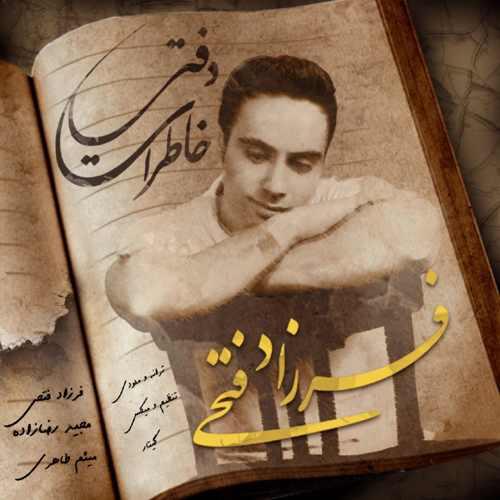 دانلود آهنگ جدید فرزاد فتحی دفتر خاطرات