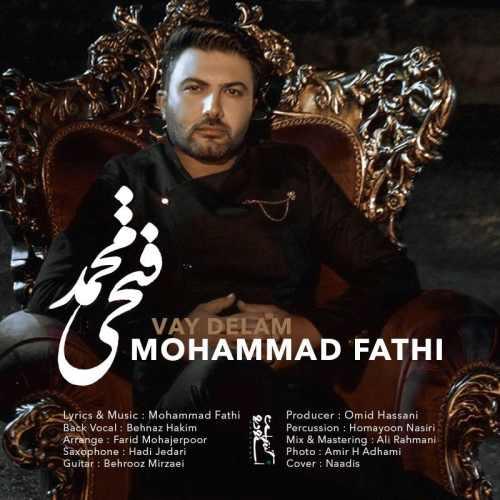 دانلود آهنگ جدید محمد فتحی وای دلم