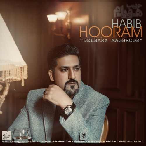 دانلود آهنگ جدید حبیب هورام دلبر مغرور