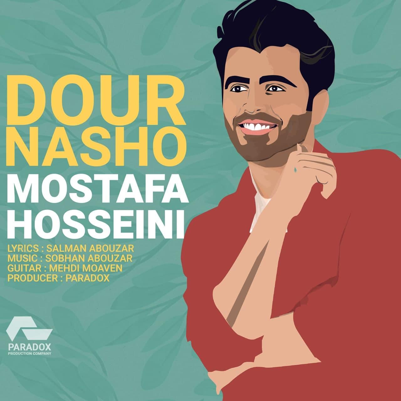 دانلود آهنگ جدید مصطفی حسینی دور نشو