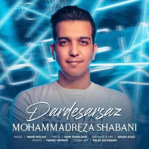 دانلود آهنگ جدید محمدرضا شعبانی دردسرساز